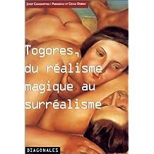 Togores, du réalisme magique au surréalisme