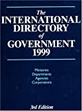 The International Directory of Government 1999, Europa Publications, 3rd 1999, Europa, 1857430573