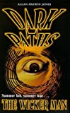 The Wicker Man (Dark Paths) by Allan Frewin Jones (1998-10-03)