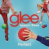 Perfect (Glee Cast Version)