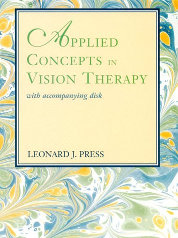 Applied Concepts in Vision Therapy: with Accompanying Disk