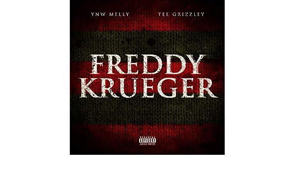 Freddy Krueger (feat  Tee Grizzley) [Explicit] by YNW Melly