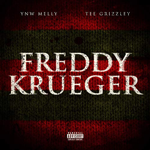 Freddy Krueger (feat. Tee Grizzley) [Explicit]]()