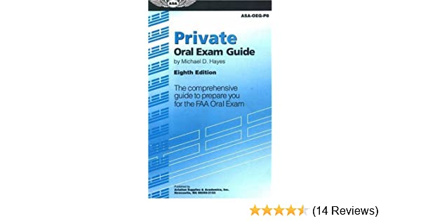 Private oral exam guide the comprehensive guide to prepare you for private oral exam guide the comprehensive guide to prepare you for the faa oral exam oral exam guide series michael d hayes 9781560275794 amazon fandeluxe Images