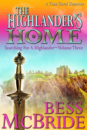 The Highlander's Home (Searching for a Highlander Book -