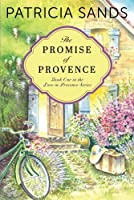 The Promise of Provence (Love in Provence)