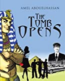 The Tomb Opens, Amel Abouelhassan, 1475953917