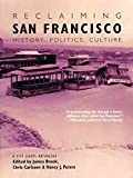 img - for [Reclaiming San Francisco: History, Politics, Culture] (By: James Brook) [published: January, 2001] book / textbook / text book