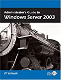 Administrator's Guide to Windows Server 2003, TechRepublic, 1932509704
