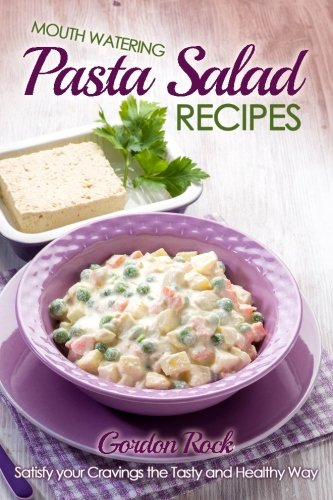 Mouth Watering Pasta Salad Recipes