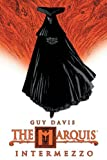 The Marquis, Guy Davis, 1929998740