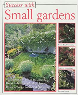 Success With Small Food Gardens Using Special Intensive Methods