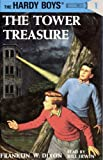 The Tower Treasure: Hardy Boys 1