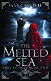 The Melted Sea (The Tree of Ages Series) (Volume 2)