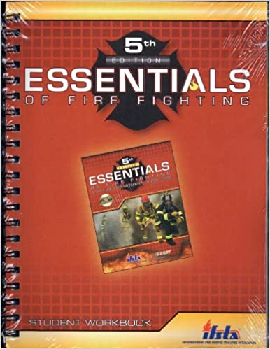 Essentials of fire fighting and fire department operations (6th.