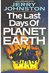 The Last Days of Planet Earth Paperback