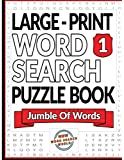 Large Print Word Search Puzzle Book: Jumble Of Words: Large Print Word Search Puzzles (Volume 1)