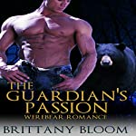 Shifter Romance: The Guardian's Passion | Brittany Bloom