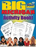 Michigan's Big Activity Book, Carole Marsh, 0793395666