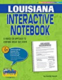 Louisiana Interactive Notebook: A Hands-On Approach to Learning About Our State! (Louisiana Experience)