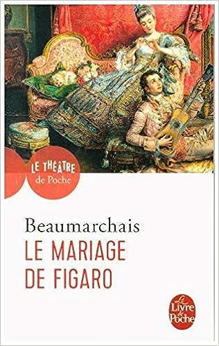 Amazon Com Le Mariage De Figaro Comedie En Cinq Actes