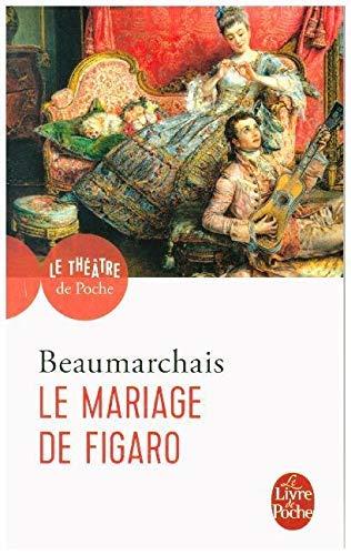 Le Mariage De Figaro: Comedie En Cinq Actes, 1784 (Ldp...