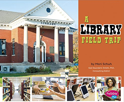 A Library Field Trip (Let's Take a Field Trip) by Capstone Press