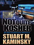 Not Quite Kosher, Stuart M. Kaminsky, 0786253983