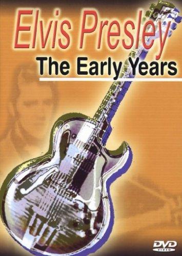 (Elvis Presley The Early Years)