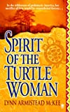 The Spirit of the Turtle Woman, Lynn McKee, 0451408594