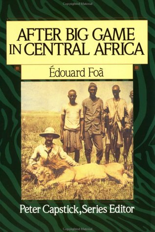 After Big Game in Central Africa (Peter Capstick's Library) -
