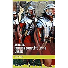Annales (Version complète les 16 livres) (French Edition)