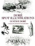 Dore Spot Illustrations, Gustave Doré, 048625495X