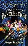 The Phony Farkleberry (Twisted Oak Amateur Detectives #1)