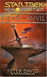 Stone and Anvil, Peter A. David, 0743496183
