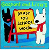 Gaspard and Lisa's Ready-for-School Words, Anne Gutman, 0375828907