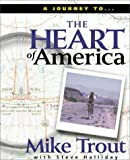 Heart of America, Mike Trout and Steve Halliday, 0310220084