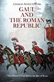 Gaul and the Roman Republic