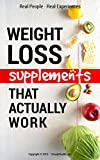 Weight loss supplements that actually work