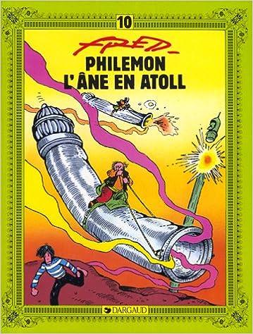 Télécharger en ligne Philémon, tome 10 : L'Âne en atoll pdf, epub ebook