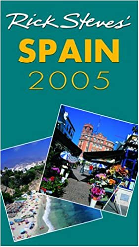 DEL Rick Steves Spain 2005 9781566918848 Amazon Books