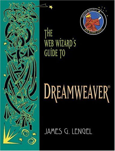 The Web Wizard's Guide to Dreamweaver (Addison-Wesley Web Wizard Series)