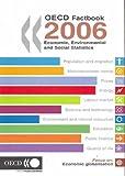 OECD Factbook 2006, OECD, 9264035613