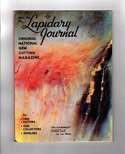 Lapidary Journal - November, 1965. Petrified Wood, Smithsonian Gem Halls, Jade, Garnet Asterism, India, Panama, Oklahoma, Australia, Japan, South African Agate