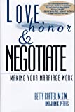 Love, Honor and Negotiate, Betty Carter and Joan K. Peters, 0671896245