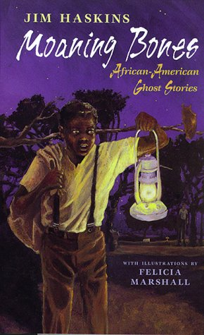 Moaning Bones: African-American Ghost Stories