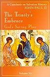 The Trinity's Embrace, John Paul II, 0819874086
