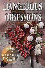 Dangerous Obsessions by Bob Van Laerhoven (2015-03-31) Paperback
