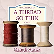 A Thread So Thin: The Cobbled Court Series, Book 3 | Marie Bostwick