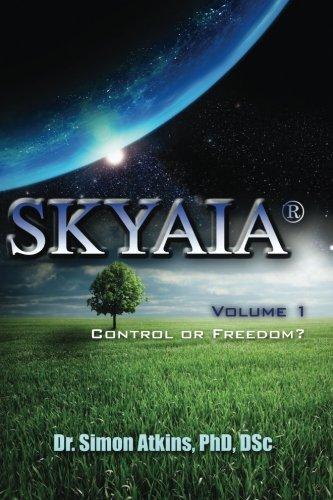 Skyaia: Control or Freedom? (Volume) (Volume 1) pdf epub